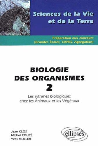 Biologie des organismes 2 : Les rythmes biologiques chez les animaux et les végétaux