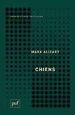 Chiens de Mark Alizart