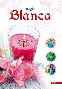 Descargar Libro Magia Blanca (Poderes Ocultos) de Juan Echenique