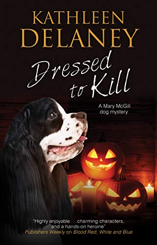 Dressed to Kill (Mary Mcgill Canine Mystery, Band 19)