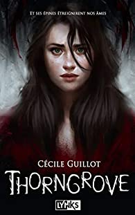 Thorngrove par Cécile Guillot