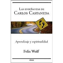 Las ensenanzas de Carlos Castaneda