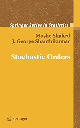 Stochastic Orders (Springer Series in Statistics)