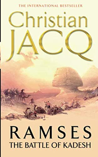 Battle of Kadesh: Vol. 3 (RAMSES) por Christian Jacq