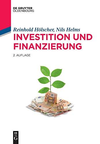 Investition und Finanzierung (De Gruyter Studium)