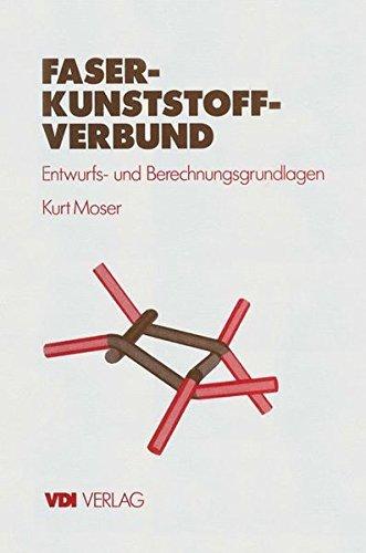 faser-kunststoff-verbund-entwurfs-und-berechnungsgrundlagen-vdi-buch-german-edition-by-kurt-moser-20