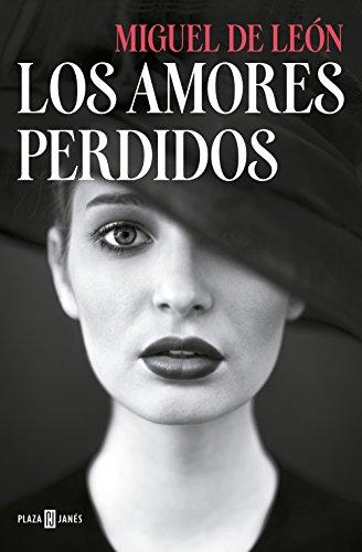 Los amores perdidos eBook  Miguel de León  Amazon.es  Tienda Kindle ef7bad878ab