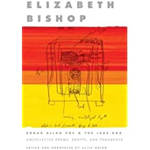 Edgar Allan Poe & The Juke-Box: Uncollected Poems, Drafts, and Fragments by Elizabeth Bishop (2007-03-06)