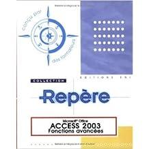 Access 2003 : Fonctions avancées de Corinne Hervo ( 1 novembre 2004 )