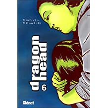 Dragon Head 6 (Seinen Manga)