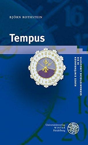 Tempus (Kurze Einführungen in die germanistische Linguistik - KEGLI)