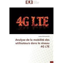 Analyse de la mobilité des utilisateurs dans le réseau 4G LTE