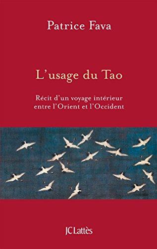 L'usage du Tao par Patrice Fava