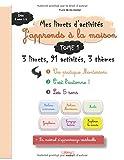 """Livret d'activités """"J'apprends à la maison"""", TOME 1, dès 2 ans 1/2"""