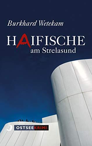 Buchseite und Rezensionen zu 'Haifische am Strelasund' von Burkhard Wetekam