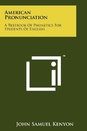 American Pronunciation: A Textbook of Phonetics for Students of English