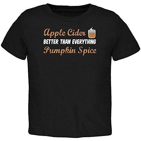 Herbst-Apfel-Cider ist besser als alles Pumpkin Spice Kleinkind T Shirt schwarz 2 t