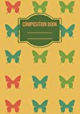 Composition Book: Butterfly Cute Trendy College Ruled Notebook