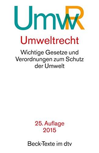 Buchseite und Rezensionen zu 'Umweltrecht: Wichtige Gesetze und Verordnungen zum Schutz der Umwelt' von Various authors