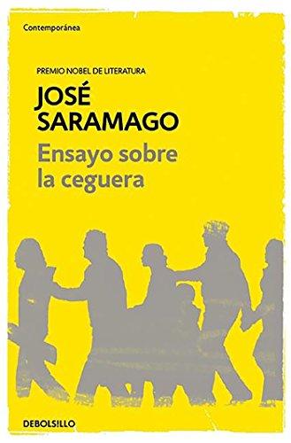 Ensayo sobre la ceguera (CONTEMPORANEA) por José Saramago