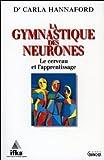 Gymnastique des neurones