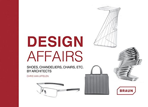Design affairs : shoes, chandeliers, chairs etc. by Architects