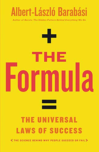 The Formula: The Universal Laws of Success (English Edition) di [Barabási, Albert-László]