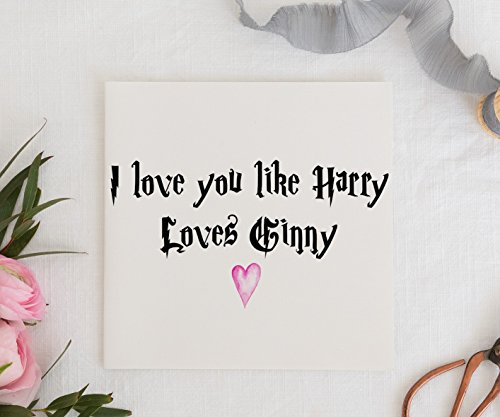 valentines-day-card-harry-loves-ginny-card-anniversary-card-love-you-card
