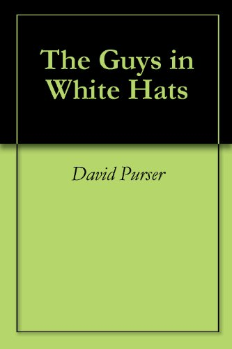 The Guys in White Hats (English Edition) Guy White Hat