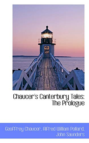 Chaucer's Canterbury Tales: The Prologue