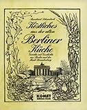 : Berliner Küche. Regionale Küche mit Tradition