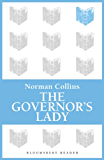 The Governor's Lady (Bloomsbury Reader)