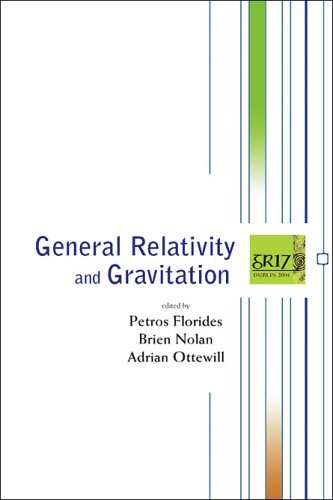General Relativity And Gravitation: Proceedings of the 17th International Conference, RDS Convention Centre, Dublin, 18-23 July 2004 (2005-12-30) par unknown