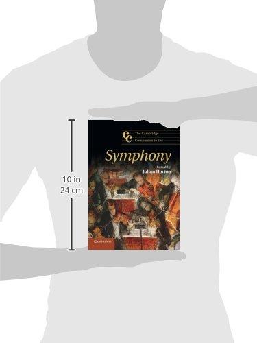 The Cambridge Companion to the Symphony Paperback (Cambridge Companions to Music)
