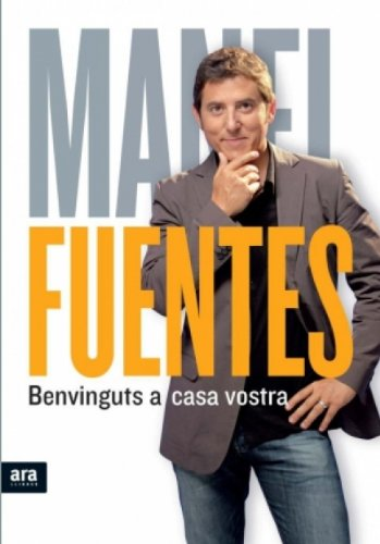 Benvinguts a casa vostra (Catalan Edition)