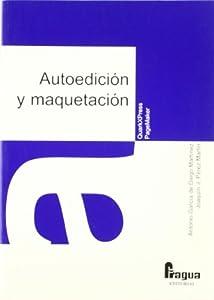 Autoedicion y maquetacion editado por Fragua