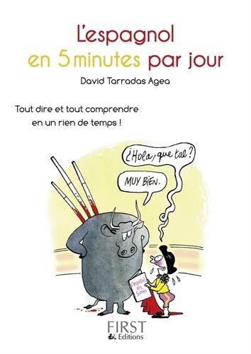 Les Petits Livres: Le Petit Livre De L'espagnol En 5 Minutes Par Jour par David Tarradas Agea
