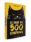 Le chat en 500 citations