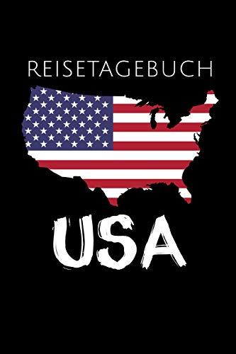 REISETAGEBUCH USA: Reisetagebuch Vereinigte Staaten | zum Eintragen der Erlebnisse |120 Seiten, Punkteraster | Geschenkidee für USA Fans | Format 6x9 DIN A5 | Soft cover matt