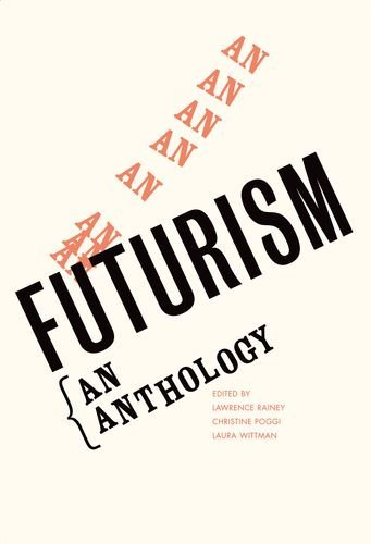 Futurism: An Anthology (Henry McBride Series in Modernism) by Lawrence Rainey (2009-09-08)
