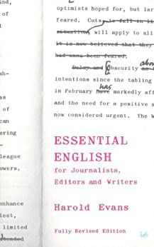 Essential English for Journalists, Editors and Writers (Pimlico) by [Evans, Harold, Crawford, Gillan]