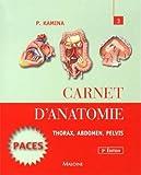 Carnet d'anatomie - Tome 3, Thorax, abdomen, pelvis