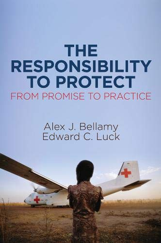 The Responsibility to Protect, From Promise to Practice por Alex J. Bellamy