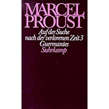 Werke. Frankfurter Ausgabe: Werke II. Band 3: Auf der Suche nach der verlorenen Zeit 3. Guermantes