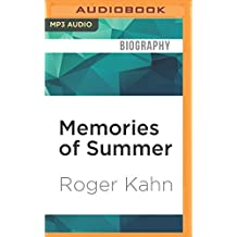Memories of Summer: When Baseball was an Art, and Writing About it a Game by Roger Kahn (2016-07-12)