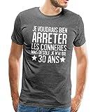 Spreadshirt Anniversaire 30 Ans Arrêter Les Conneries T-Shirt Premium Homme, L, Charbon