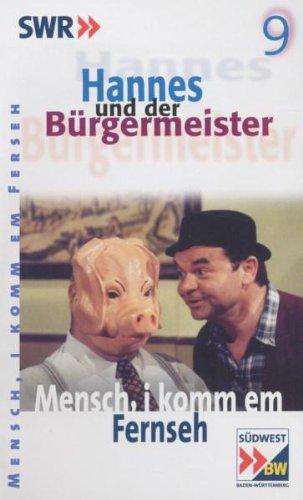 Preisvergleich Produktbild Hannes und der Bürgermeister 09 - Mensch,  I komm em Fernseh [VHS]