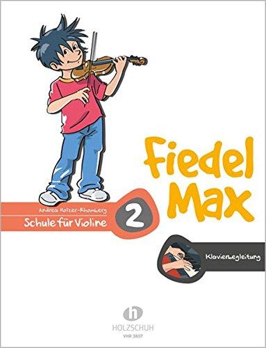 Fiedel Max - Klavierbegleitung zur Violinschule, Band 2