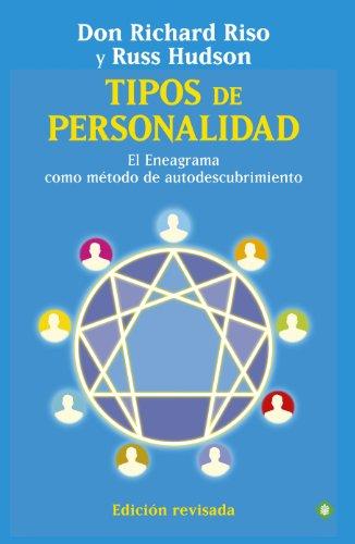 Tipos de personalidad: El Eneagrama como método de autodescubrimiento (Palmyra) por Don Richard Riso