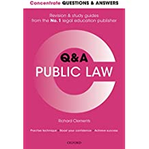 Concentrate Questions and Answers Public Law: Law Q&A Revision and Study Guide (Concentrate Law Questions & Answers)